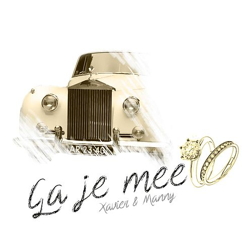 Ga Je Mee by Xavier