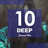 10 Deep Summer Hits - EP by Various Artists
