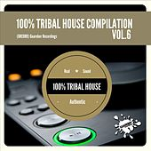 100% Tribal House Compilation, Vol. 6 - EP by Various Artists