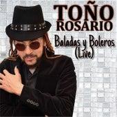 Baladas y Boleros Live by Toño Rosario
