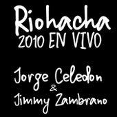 Riohacha 2010 en Vivo de Jorge Celedón