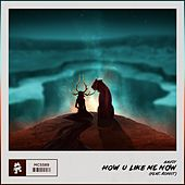 How U Like Me Now (feat. Roniit) by Savoy