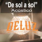 De Sol a Sol (Acústico) de Deluz