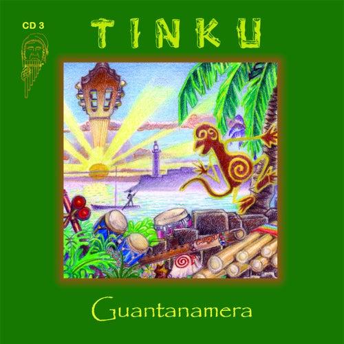 Guantanamera by Tinku