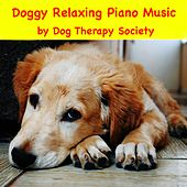 Doggy Relaxing Piano Music by Dog Therapy Society