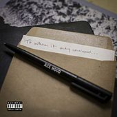 To Whom It May Concern by Ace Hood