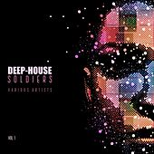Deep-House Soldiers, Vol. 1 by Various Artists