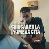Chingar En La Primera Cita by Jamsha