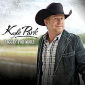 Beggin' for More by Kyle Park