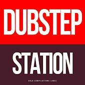 Dubstep Station - EP by Various Artists