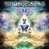 Night Visions 2: Desert Dwellers Alchemical Remixes - EP by Various Artists
