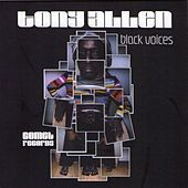 Play & Download Black Voices by Tony Allen | Napster