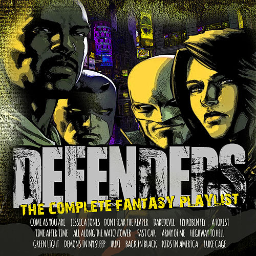 Defenders - The Complete Fantasy Playlist by Various Artists