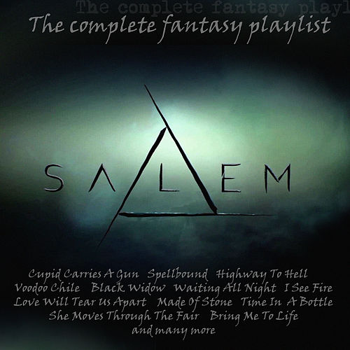 Salem - The Complete Fantasy Paylist by Various Artists