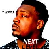 Next Level by T. Jones