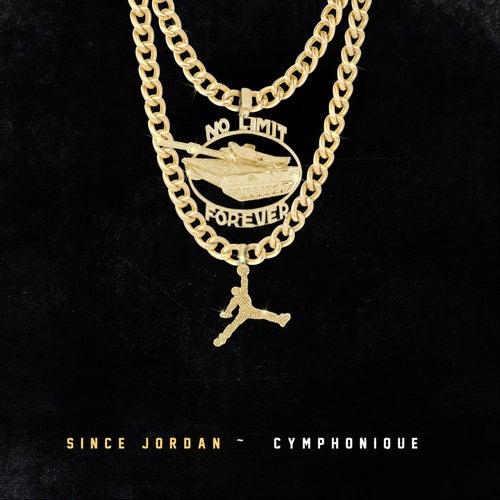 Since Jordan by Cymphonique