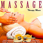 Music for Massage: Calm and Relaxing Guitar Music for Spa, Yoga, Meditation, Sleeping, Stress Relief, Healing, Wellness and Massage Music by Massage Therapy Music