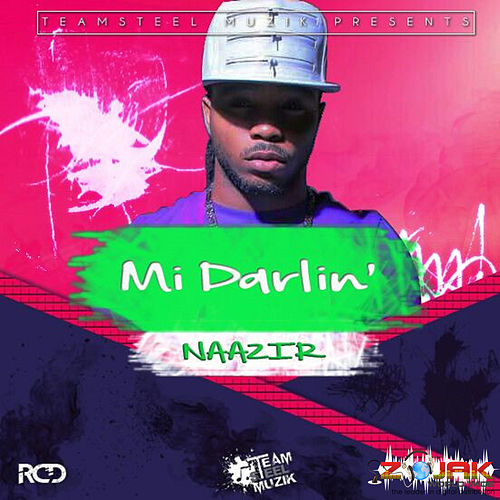 Mi Darlin' - Single by Naazir