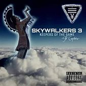 Skywalkers 3: Keepers of the Game - The Compilation by Various Artists