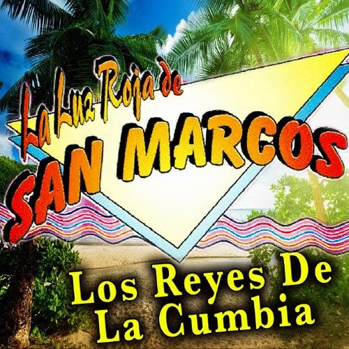 Los Reyes De La Cumbia by La Luz Roja De San Marcos