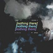 Nothing There (feat. Space) by Enigma