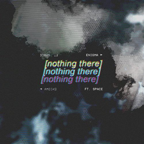 Nothing There (feat. Space) de Enigma