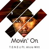 Movin' on (feat. Alicia Witt) by ToneZ