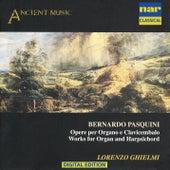 Bernardo Pasquini - Opere Per Organo E Clavicembalo by Lorenzo Ghielmi