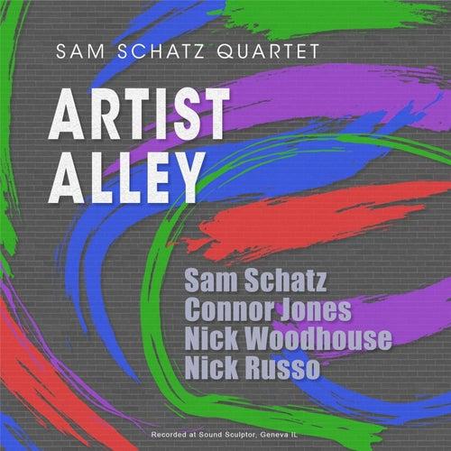 Artist Alley (feat. Connor Jones, Nick Woodhouse, Nick Russo & Sam Schatz) by Sam Schatz Quartet