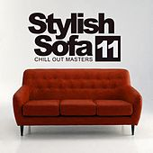 Stylish Sofa, Vol.11: Chill Out Masters - EP by Various Artists