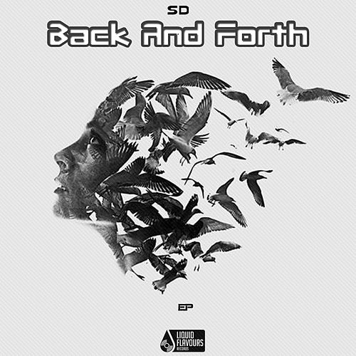 Back & Fourth - Single by SD