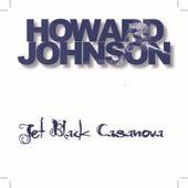 Jet Black Casanova by Howard Johnson