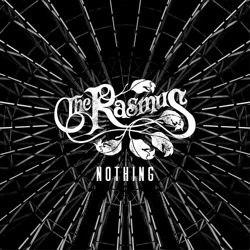 Nothing by The Rasmus