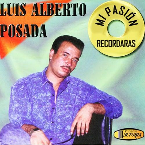 Grandes Éxitos de Luis Alberto Posada Con los Inolvidables de Apia de Luis Alberto Posada
