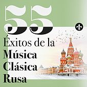 55 Éxitos de la Música Clásica Rusa by Various Artists