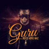 Boys Abre Nkz by Guru