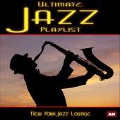 Ultimate Jazz Playlist by New York Jazz Lounge