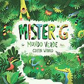 Mundo Verde / Green World by Mister G