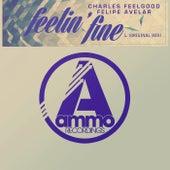 Feelin' Fine (Original Mix) by Charles Feelgood