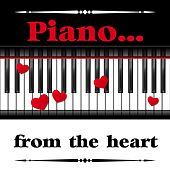 Piano from the Heart by Piano Love Songs