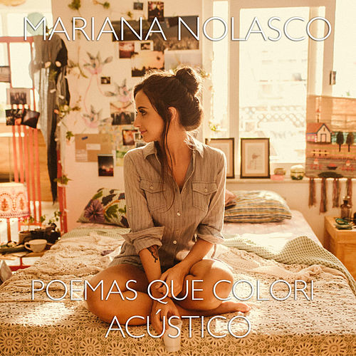 Poemas Que Colori (Acústico) de Mariana Nolasco