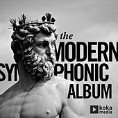 The Modern Symphonic Album by Various Artists