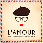 L'amour en chanson française by Various Artists