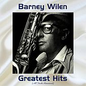 Barney Wilen Greatest Hits (Remastered 2017) by Barney Wilen