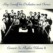 Concert in Rhythm Volume II (Analog Source Remaster 2017) by Ray Conniff