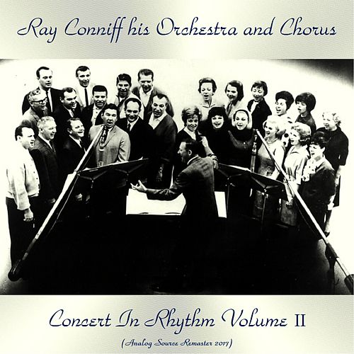 Concert in Rhythm Volume II (Analog Source Remaster 2017) de Ray Conniff