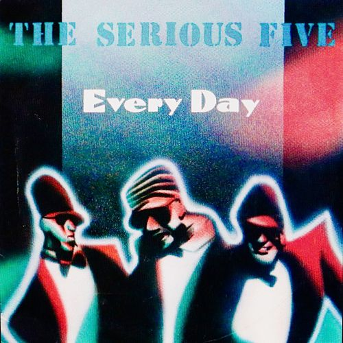 Every Day by The Serious Five
