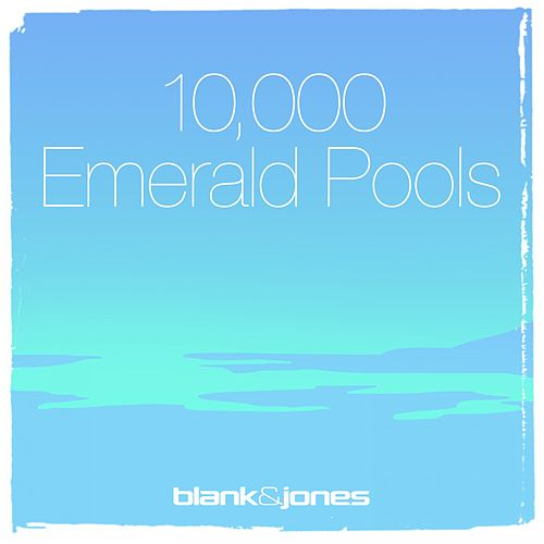 10.000 Emerald Pools (RunSQ Session) by Blank & Jones