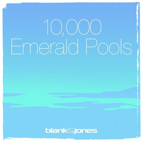 10.000 Emerald Pools (RunSQ Session) von Blank & Jones