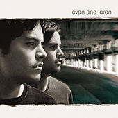 Play & Download Evan & Jaron by Evan And Jaron | Napster